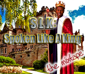 SLK: Spoken Like a King - Motivational Audio