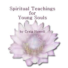 spiritual teachings for young souls