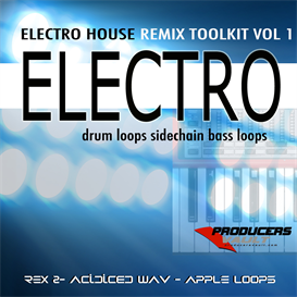ELECTRO - Electro House Remix Toolkit Vol 1 | Software | Add-Ons and Plug-ins