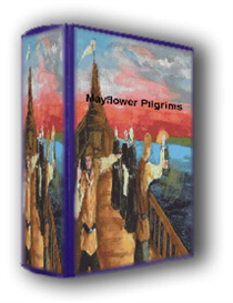 The Mayflower Pilgrims: In Their Own Words VOL I EBook