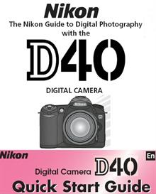 nikon d40 instruction manual & quick start guide