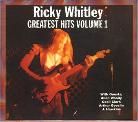 Mean Town Blues - Ricky Whitley Greatest Hits