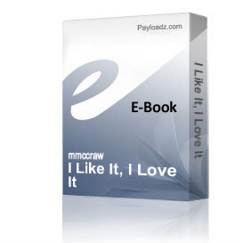 I Like It, I Love It | eBooks | Music