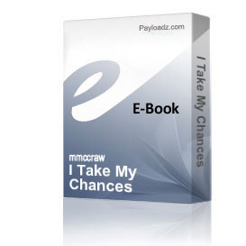 I Take My Chances | eBooks | Music