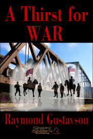 A Thirst for War by Raymond Gustavson | eBooks | Fiction