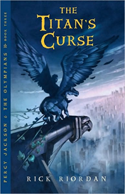 The Titan's Curse (Percy Jackson and the Olympians Series #3) by Rick Riordan | eBooks | Science Fiction