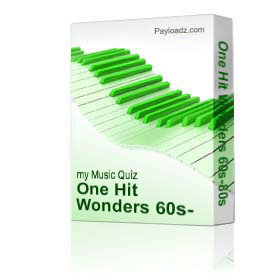 One Hit Wonders 60s-80s