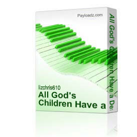 All God's Children Have a Destiny - piano vocal sheet music | Music | Children