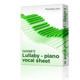 Lullaby - piano vocal sheet music | Music | Children