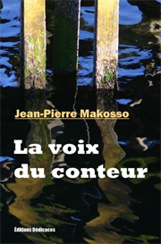 La voix du conteur - de Jean-Pierre Makosso | eBooks | Fiction