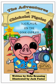 Murmur on the Oink Express: The Adventures of Chickolet Pigolet | eBooks | Children's eBooks