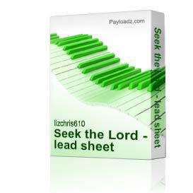 Seek the Lord - lead sheet | Music | Gospel and Spiritual