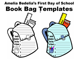 Amelia Bedelia's First Day of School Book Bag Writing Templates | Other Files | Documents and Forms