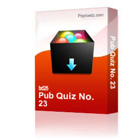 Pub Quiz No. 23 | Other Files | Documents and Forms