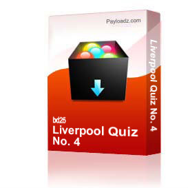 Liverpool Quiz No. 4 | Other Files | Documents and Forms
