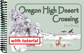Oregon High Desert Crossing with Tutorial | eBooks | Arts and Crafts