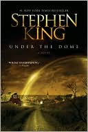 Under the Dome by Stephen King | eBooks | Horror