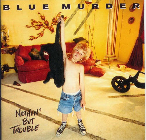 First Additional product image for - BLUE MURDER Nothin' But Trouble (1993) 320 Kbps MP3 ALBUM