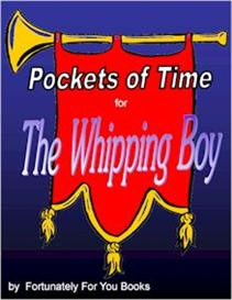 Pockets of Time for The Whipping Boy | eBooks | Education