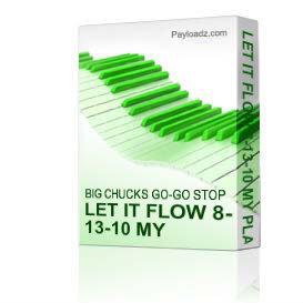 Let It Flow 8-13-10 My Place | Music | Miscellaneous
