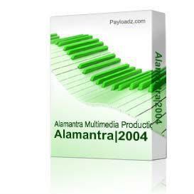 Alamantra:2004 | Music | Rock