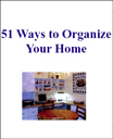 Organize Your Home In 51 Ways | eBooks | Home and Garden