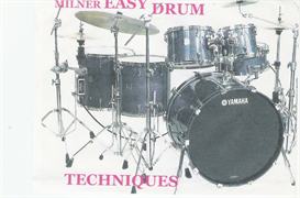 milner easy drum set techniques