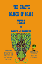 The Drastic Dragon of Draco, Texas | eBooks | Fiction