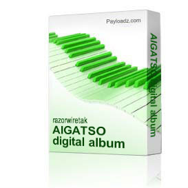 AIGATSO digital album | Music | Industrial