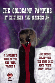 The Goldcamp Vampire by Elizabeth Ann Scarborough | eBooks | Fiction