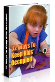 32 Ways To Keep Kids Occupied | eBooks | Parenting