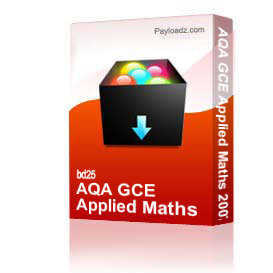 AQA GCE Applied Maths 2007 | Other Files | Documents and Forms