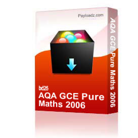 AQA GCE Pure Maths 2006 | Other Files | Documents and Forms