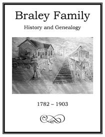 Braley Family History and Genealogy | eBooks | History