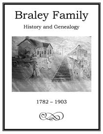 Braley Family History and Genealogy | eBooks | History