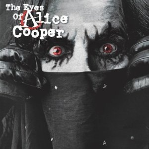 First Additional product image for - ALICE COOPER The Eyes Of Alice Cooper (2003) 320 Kbps MP3 ALBUM