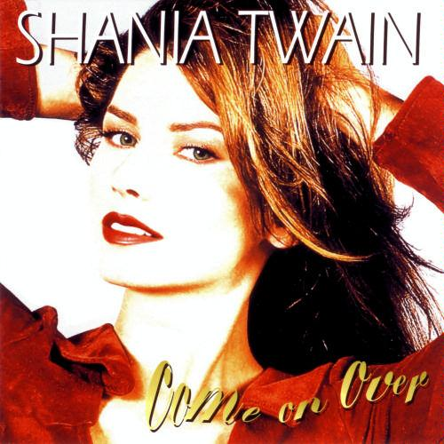 First Additional product image for - SHANIA TWAIN Come On Over (1997) 320 Kbps MP3 ALBUM