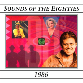 SOUNDS OF THE EIGHTIES 1986 Various Artists (1994) 320 Kbps MP3 ALBUM | Music | Dance and Techno