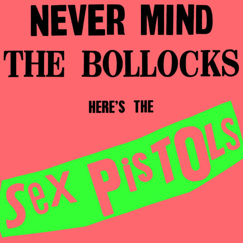 First Additional product image for - SEX PISTOLS Never Mind The Bollocks (1977) 320 Kbps MP3 ALBUM