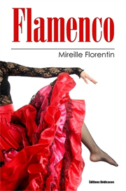 Flamenco - de Mireille Florentin | eBooks | Fiction