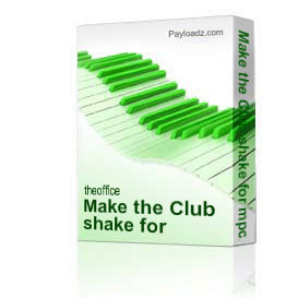 Make the Club shake for mpc2000 x lzip | Music | Soundbanks
