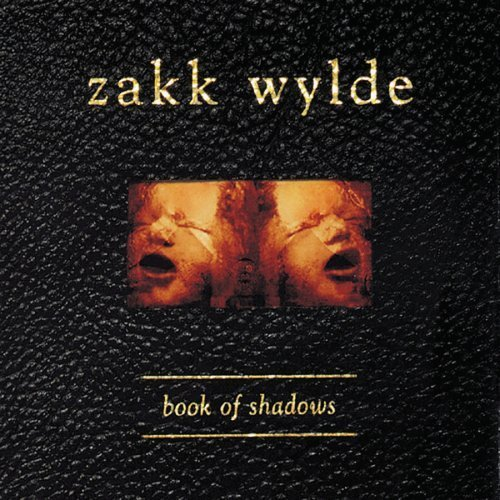 First Additional product image for - ZAKK WYLDE Book Of Shadows (1999) (RMST) (3 BONUS TRACKS) 320 Kbps MP3 ALBUM