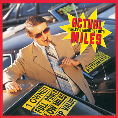 First Additional product image for - DON HENLEY Actual Miles: Henley's Greatest Hits (1995) 320 Kbps MP3 ALBUM