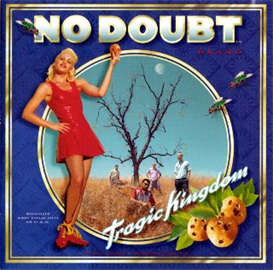 NO DOUBT Tragic Kingdom (1995) 320 Kbps MP3 ALBUM | Music | Popular