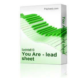 You Are - lead sheet | Music | Miscellaneous