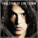 PAUL STANLEY (KISS) Live To Win (2006) 320 Kbps MP3 ALBUM | Music | Rock