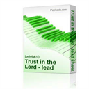 Trust in the Lord - lead sheet | Music | Children