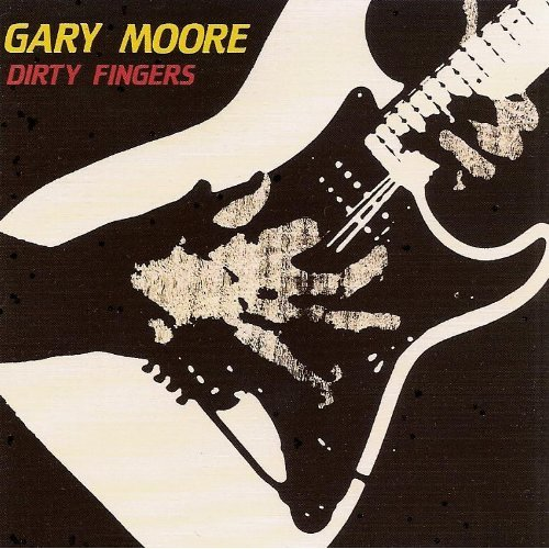 First Additional product image for - GARY MOORE Dirty Fingers (1987) (IMPORT) (FRANCE) (CASTLE) 320 Kbps MP3 ALBUM