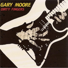 GARY MOORE Dirty Fingers (1987) (IMPORT) (FRANCE) (CASTLE) 320 Kbps MP3 ALBUM | Music | Rock
