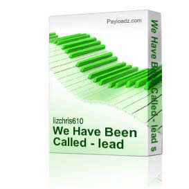 We Have Been Called - lead sheet music | Music | Miscellaneous